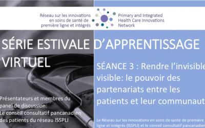 Séance estivale d'apprentissage virtuel | Rendre l'invisible visible: le pouvoir des partenariats entre les patients et leur communauté
