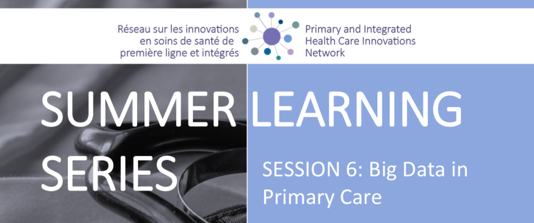 Summer Learning Series | Session 6: Big Data in Primary Care