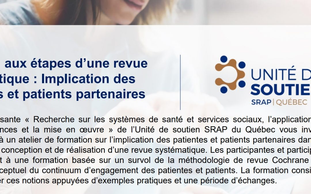 """SPOR Quebec Training: """"Initiation aux étapes d'une revue systématique, Implication des patientes et patients partenaires"""""""