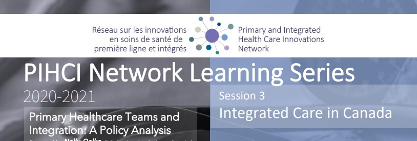 PIHCI Network Learning Series 3: Integrated Care in Canada